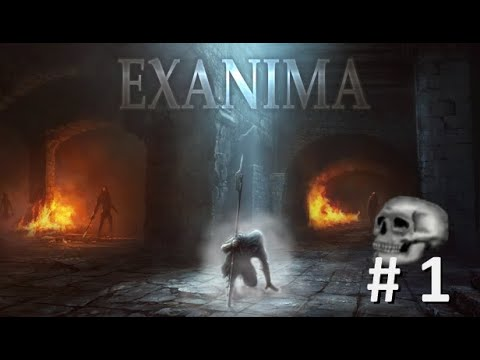 Exanima This game will end you! pt. 1 |