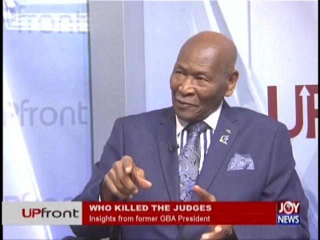 Who killed the Judges? – Upfront on JoyNews (26-9-18)