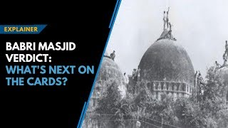 Babri Masjid verdict || What's next on the cards?