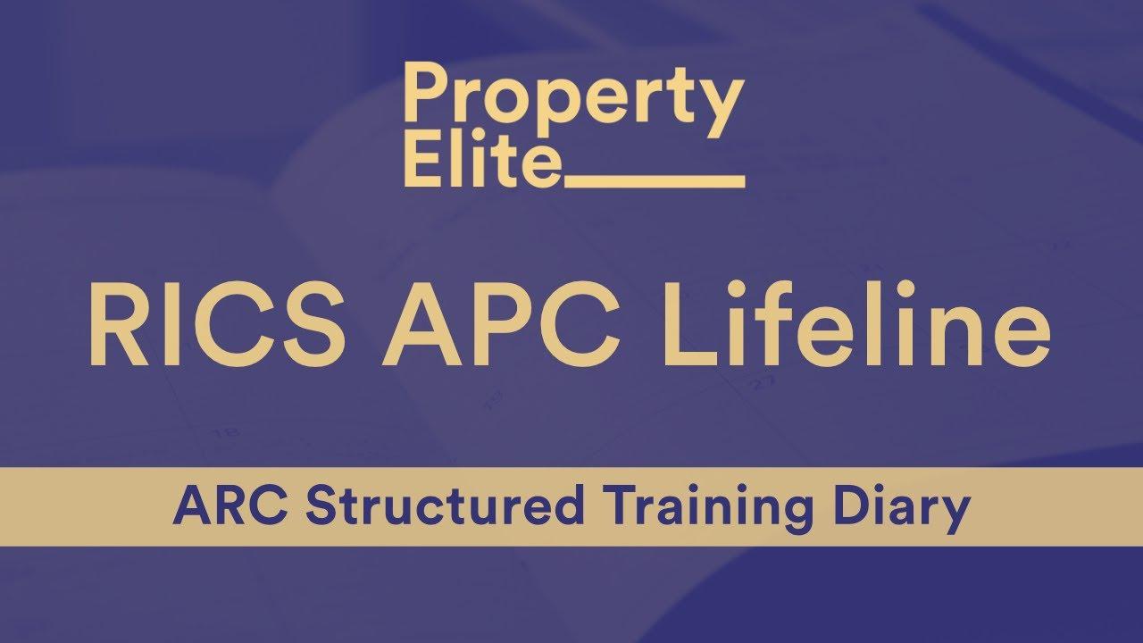 RICS APC Lifeline – ARC Structured Training Diary