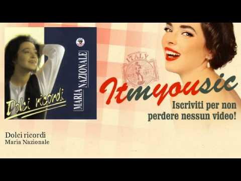 Maria Nazionale - Dolci ricordi