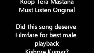 Kishore Kumar Roop Tera Mastana, Aaradhna S D Burman RD Burman