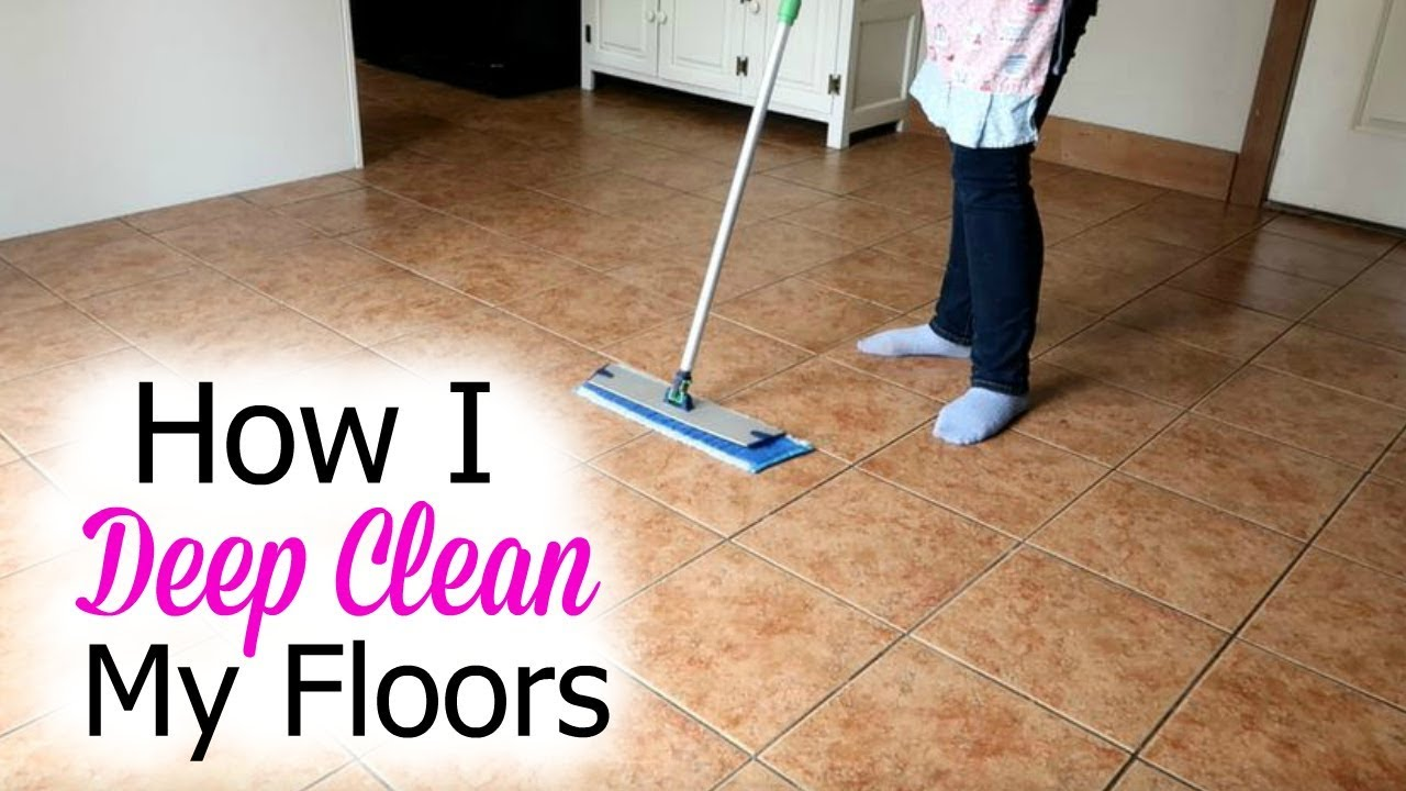 How I Wash My Floors Deep Cleaning