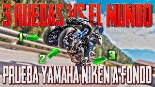 PRUEBA YAMAHA NIKEN A FONDO !!! 😱😱 3 RUEDAS VS EL MUNDO !!! 😎🔝