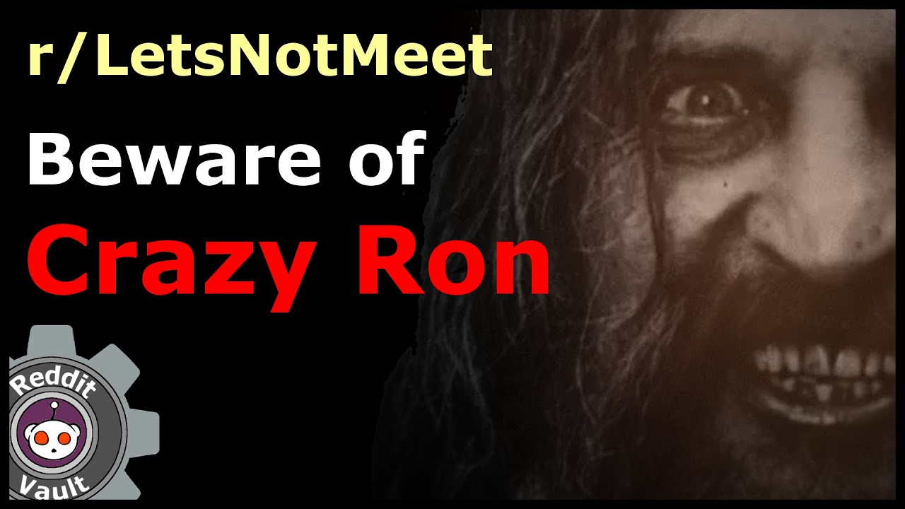 Crazy Ron R Letsnotmeet Creepyvault 11 Youtube The former general also hastened to add that the aliens are merely investigating and looking to enlist. youtube