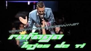 RAFAGA 2012 Lejos de ti [remix edit Fama dj.]