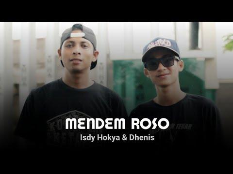 Isdy Hokya Feat Dhenis - Mendem Roso | Hiphop Dangdut Jawa Terbaru