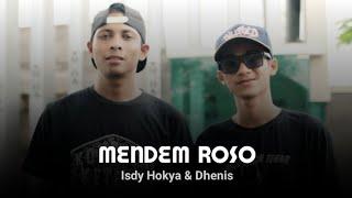 Isdy Hokya feat Dhenis - Mendem Roso   Hiphop Dangdut Jawa Terbaru