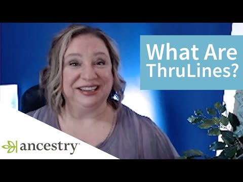 What are Ancestry ThruLines   Ancestry