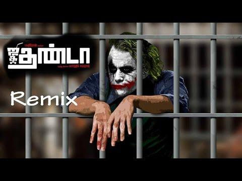 Ding Dong Theme Song | JigarThanda Movie - Joker Remix