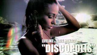 Lifelike & Kris Menace - Discopolis (Original Version)