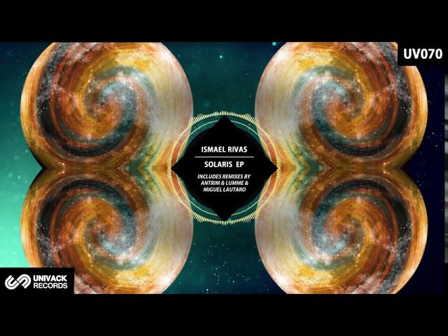 Ismael Rivas Cosmosis Original Mix