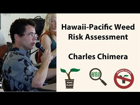 Getting Reacquainted with the Hawaii-Pacific Weed Risk Assessment (HISC Brown Bag Series #3)