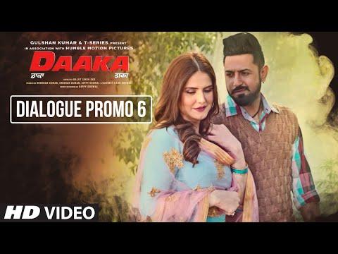 Daaka (Dialogue Promo 6)   Gippy Grewal, Zareen Khan   Bhushan Kumar   Baljit Singh Deo