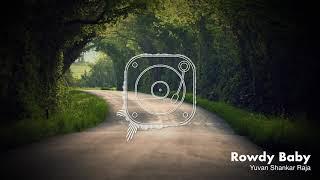 Maari 2 - Rowdy Baby (Audio Spectrum) | Dhanush | Yuvan Shankar Raja | Balaji Mohan