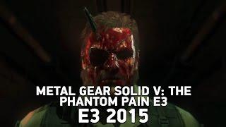 E3 2015. Metal Gear Solid V  The Phantom Pain [Трейлер]