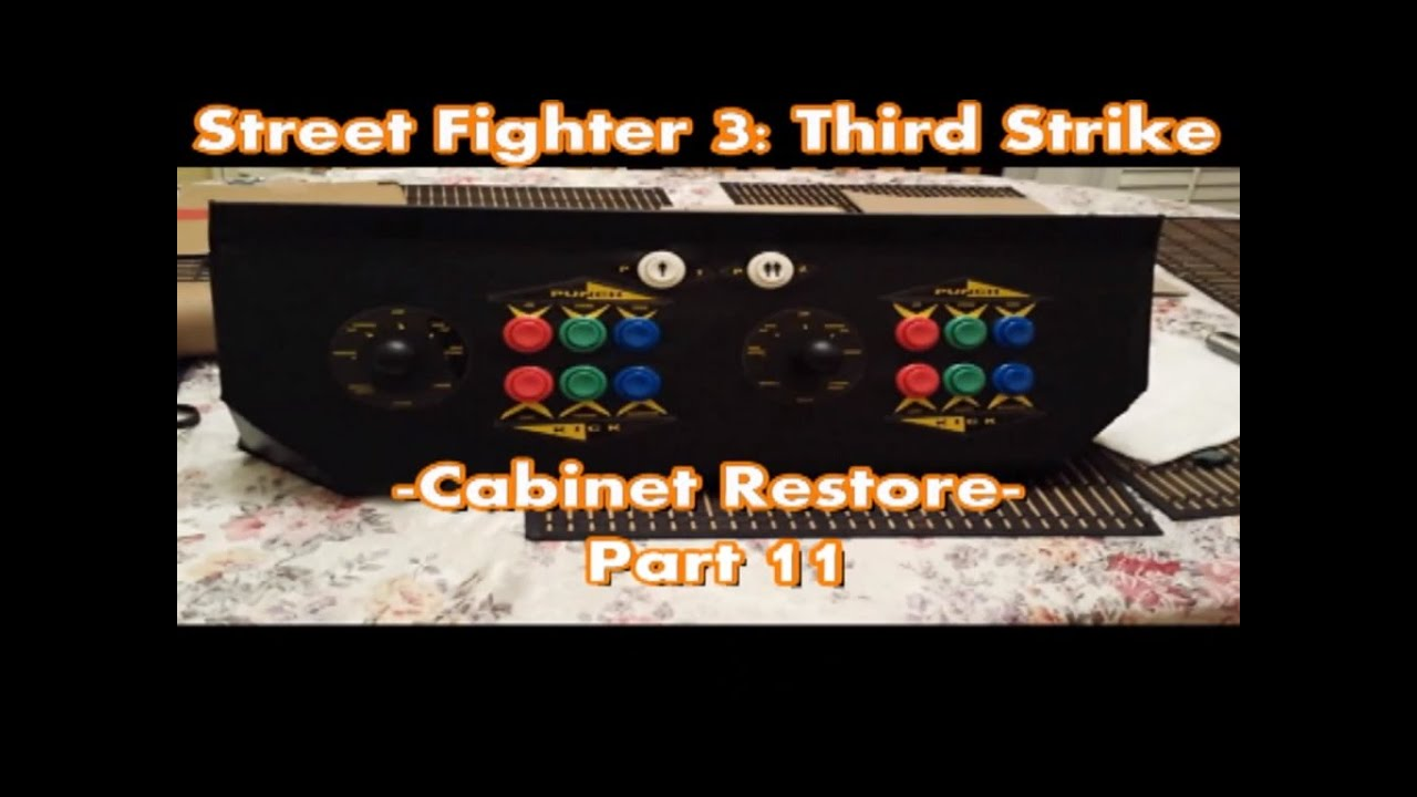 Top Tier Tech - Street Fighter 3: Third Strike - Cabinet Restore ...