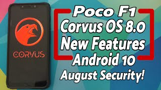 Poco F1 | Official Corvus OS 8.0 | New Features | August Patch