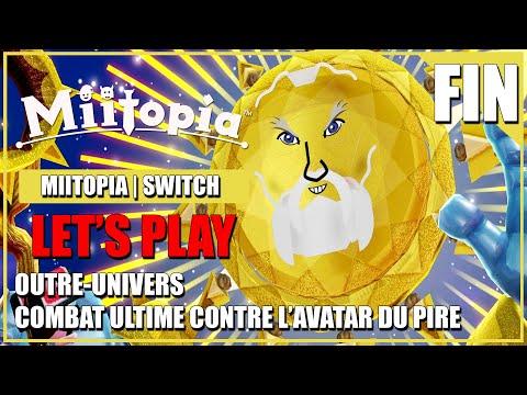 MiiTOPIA FR #14 Fin Combat contre L'avatar du Pire BOSS Ultime du Jeux