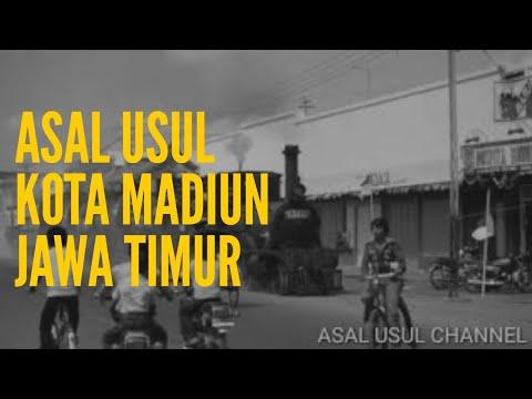 ASAL USUL KOTA MADIUN JAWA TIMUR