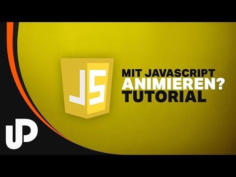 Animationen In JavaScript Ohne JQuery? Klar! [Tutorial]
