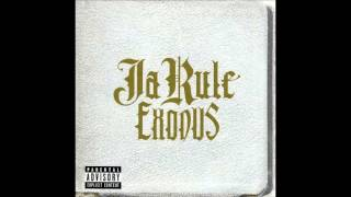Ja Rule Exodus FULL ALBUM