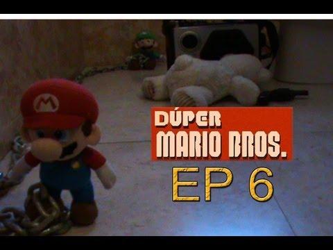 Dúper Mario Bros - Episodio 6