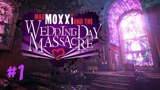 Borderlands 2: Mad Moxxi's Wedding Day Massacre #1