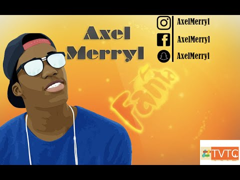 les videos de axel merryl