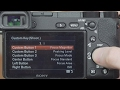 How I Set The Custom Buttons Of My Sony a6500 For Video
