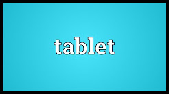 Tablet Meaning