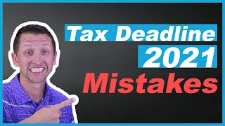 Tax Deadline 2021