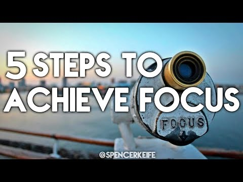 The Mental Shift Episode 19: 5 Steps To Achieve Focus