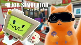 СИМУЛЯТОР ПРОДАВЦА В ИГРЕ Job Simulator VR Кот Джем устроился на работу и играет в детский летсплей