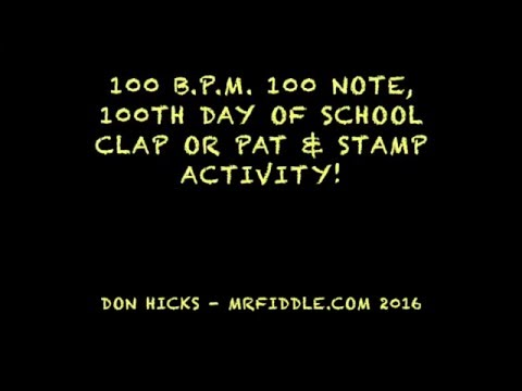 100 B.P.M., 100 Note,100th Day Activity!