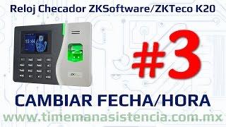 Reloj Checador K20 [Parte 3] - Fecha y Hora | ZKSoftware | ZKTeco | Huella Digital