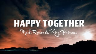 Mark Ronson & King Princess - Happy Together (Lyrics) (From Lucifer Season 5)