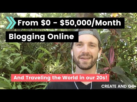 From Making $0 to $50,000 Per Month Online and Traveling The World in Our 20s - Our Story