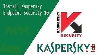 Kaspersky Endpoint Security Windows 10 Installation Step By Step