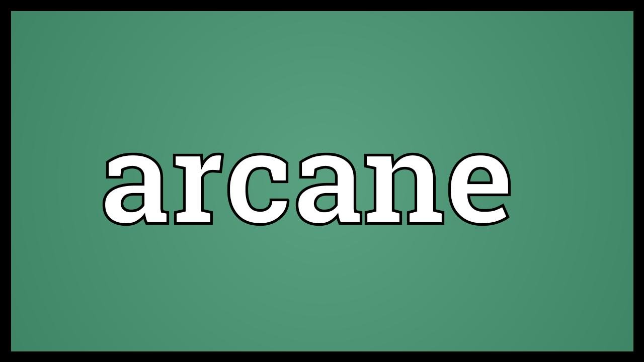 Arcane Meaning