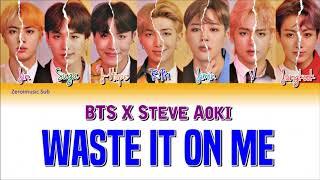 STEVE AOKI x BTS (방탄소년단) - Waste It On Me - 가사 (Sub español+Eng Sub+Lyrics+Colorcodedlyrics)