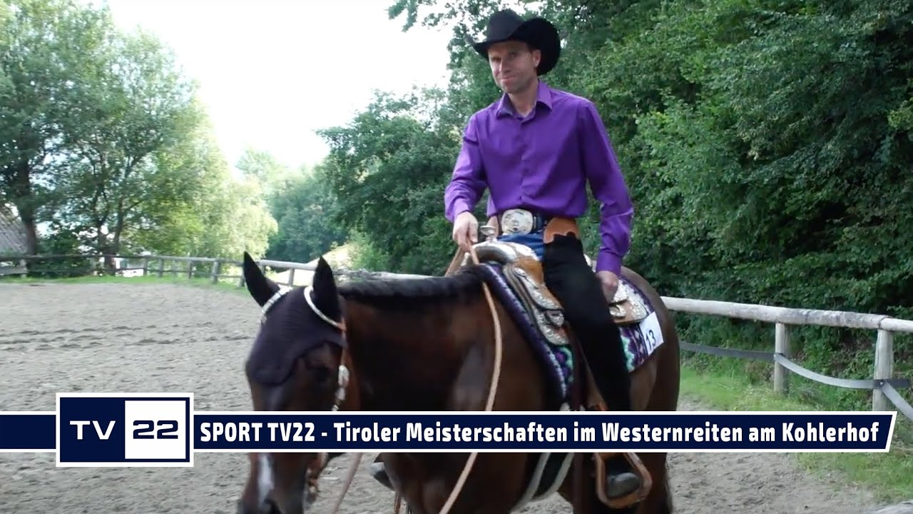 SPORT TV22: Tiroler Meisterschaften im Westernreiten am Kohlerhof in Volders - Pleasure Open Klasse