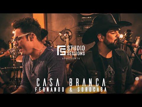 Fernando & Sorocaba – Casa Branca | FS Studio Sessions