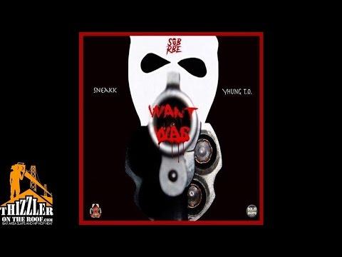 Sneakk ft. Yhung To (SOB x RBE) - Want War (Prod. Slap Digital) [Thizzler.com]
