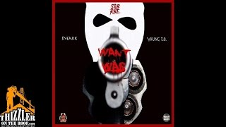 Sneakk ft. Yhung To (SOB x RBE) - Want War [Thizzler.com]