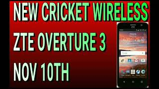 *LEAKED* New Cricket Wireless ZTE OverTure 3 Launching Nov 10th Review Of Specs