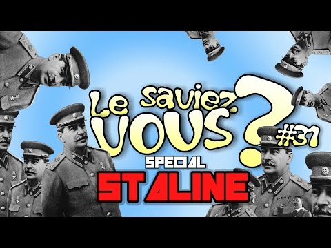 Did you know ? - SPECIAL STALIN