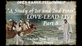 LOVE - LEAD - LIVE, Part 8: The Day of the Lord