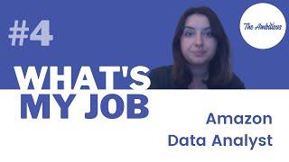 What's my job ? #4 - Amazon Data Analyst