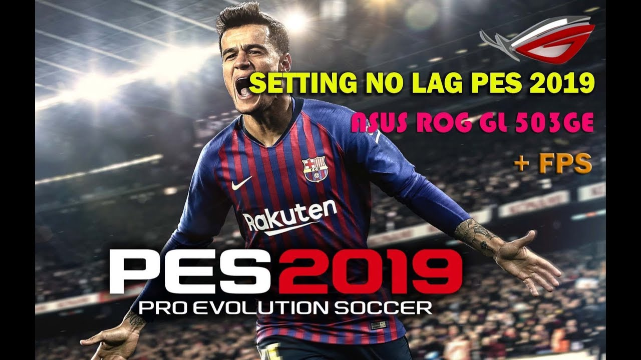 PES 2019 Demo Full Fix Lag FPS and Stuttering Easy Fix by